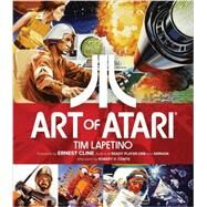 The Art of Atari by Conte, Robert V.; Lapetino, Tim; Cline, Ernest, 9781524101039