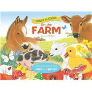 Noisy Nature: On the Farm by Martin, Ruth; Pledger, Maurice, 9781626861039