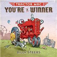 Tractor MAC You're a Winner by Steers, Billy, 9780374301040