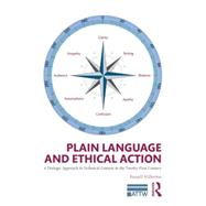 Plain Language and Ethical Action: A Dialogic Approach to Technical Content in the 21st Century by Willerton; Russell, 9780415741040