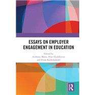 Essays on Employer Engagement in Education by Mann; Anthony, 9781138501041