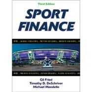 Sport Finance-3rd Edition by Fired, Gil; Deschriver, Timothy D.; Mondello, Michael, Ph.D., 9781450421041