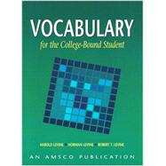 Vocabulary for the College Bound Student by Levine, Harold, 9781567651041