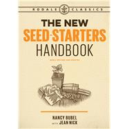 The New Seed Starters Handbook by BUBEL, NANCYNICK, JEAN, 9781635651041