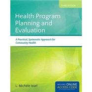 Health Program Planning and Evaluation (Book with Access Code) by Issel, L. Michele, Ph. D. , R. N., 9781284021042