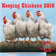 Keeping Chickens 2016 Calendar by Rock Point, 9781631061042