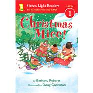 Christmas Mice! by Roberts, Bethany; Cushman, Doug, 9780544341043