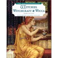 The Encyclopedia of Witches, Witchcraft, and Wicca by Guiley, Rosemary Ellen, 9780816071043