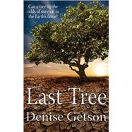 The Last Tree by Getson, Denise, 9781944821043