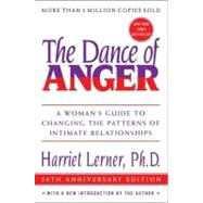 The Dance Of Anger by Lerner, Harriet Goldhor, 9780060741044