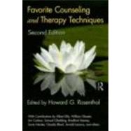 Favorite Counseling and Therapy Techniques, Second Edition by Rosenthal; Howard, 9780415871044