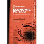 Foundations of Economic Method: A Popperian Perspective by Boland,Lawrence, 9781138881044