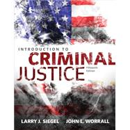 Introduction to Criminal Justice by Siegel, Larry J.; Worrall, John L., 9781305261044
