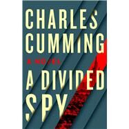 A Divided Spy by Cumming, Charles, 9781250021045