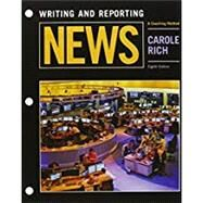 Bundle: Writing and Reporting News: A Coaching Method, Loose-leaf Version, 8th + MindTap Communication, 1 term (6 months) Printed Access Card by Rich, Carole, 9781305701045