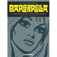 Barbarella and the Wrath of the Minute-eater by Forest, Jean-claude; Deconnick, Kelly Sue (CON), 9781594651045
