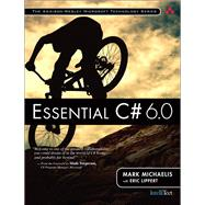 Essential C# 6.0 by Michaelis, Mark; Lippert, Eric, 9780134141046