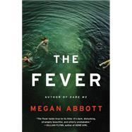 The Fever by Abbott, Megan, 9780316231046