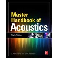 Master Handbook of Acoustics, Sixth Edition by Everest, F. Alton; Pohlmann, Ken, 9780071841047