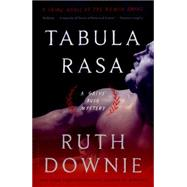 Tabula Rasa A Crime Novel of the Roman Empire by Downie, Ruth, 9781632861047
