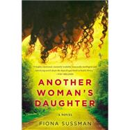 Another Woman's Daughter by Sussman, Fiona, 9780425281048