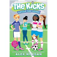 Settle the Score by Morgan, Alex, 9781481451048