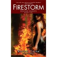 Firestorm by Caine, Rachel (Author), 9780451461049