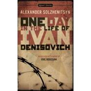 One Day in the Life of Ivan Denisovich by Solzhenitsyn, Alexander (Author); Yevtushenko, Yevgeny (Introduction by); Bogosian, Eric (Afterword by), 9780451531049