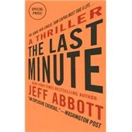 The Last Minute by Abbott, Jeff, 9781455561049