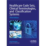 Healthcare Code Sets Clinical Terminologies and Classification by AHIMA, 9781584261049