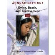 Annual Editions: Dying, Death, and Bereavement 12/13 by Dickinson, George; Leming, Michael, 9780078051050