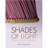 Shades of Light by De Fraga Gomes, Ruth, 9780719811050