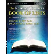 The Reading Teacher's Book of Lists by Kress, Jacqueline E.; Fry, Edward B., Ph.D., 9781119081050