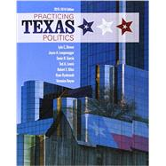 Practicing Texas Politics (Book Only) by Brown, Lyle; Langenegger, Joyce A.; Garcia, Sonia R.; Lewis, Ted A.; Biles, Robert E., 9781285861050