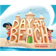 Day at the Beach by Booth, Tom, 9781534411050