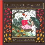 The Teeny-tiny Woman by Galdone, Paul, 9780544641051