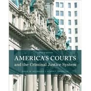 America's Courts and the Criminal Justice System, 12th Edition by Neubauer; Fradella, 9781305261051