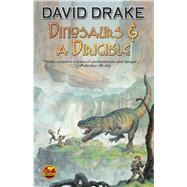 Dinosaurs & a Dirigible by Drake, David, 9781476781051