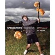 Speedliter's Handbook : Learning to Craft Light with Canon Speedlites by Arena, Syl, 9780321711052