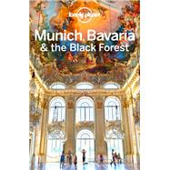 Lonely Planet Munich, Bavaria & the Black Forest by Christiani, Kerry; Di Duca, Marc, 9781743211052