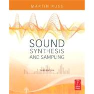 Sound Synthesis and Sampling by Russ; Martin, 9780240521053