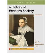 A History of Western Society, Value Edition, Volume 1 by McKay, John P.; Crowston, Clare Haru; Wiesner-Hanks, Merry E.; Perry, Joe, 9781319031053