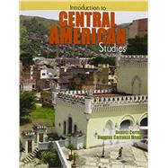 Introduction to Central American Studies by Cortez, Beatriz; Carranza, Douglas, 9781465251053