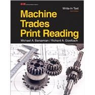 Machine Trades Print Reading by Barsamian, Michael A.; Gizelbach, Richard A., 9781631261053