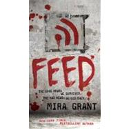 Feed by Grant, Mira, 9780316081054
