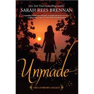 Unmade (The Lynburn Legacy Book 3) by REES BRENNAN, SARAH, 9780375871054