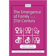 The Emergence of Family into the 21st Century by Munhall, Patricia L., 9780763711054