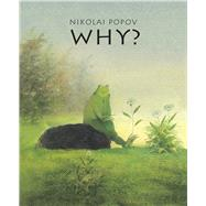 Why? by Popov, Nikolai, 9789888341054