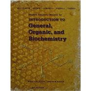 Student Solutions Manual for Bettelheim/Brown/Campbell/Farrell/Torres' Introduction to General, Organic and Biochemistry, 11th by Erickson, Mark; Piefer, Andrew; Farrell, Shawn O., 9781305081055