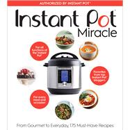 Instant Pot Miracle by Houghton Mifflin Harcourt, 9781328851055